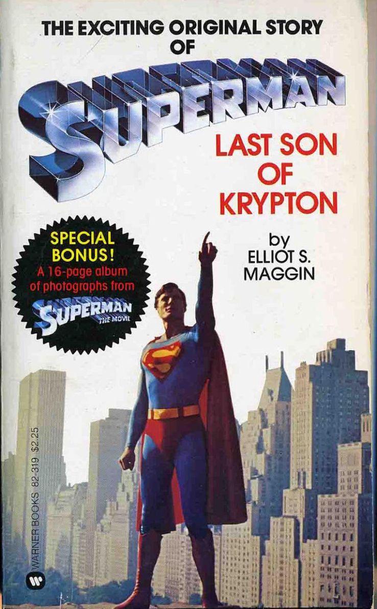 last son of krypton cover - Cuando Superman consiguió sus apodos más famosos