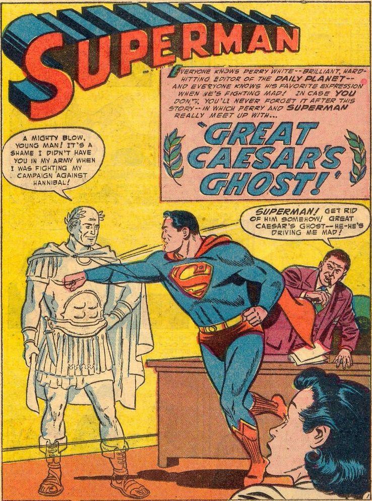 """superman 91 - ¿Cuándo dijo Perry White por primera vez """"Por el Fantasma del Gran César"""" en los cómics?"""