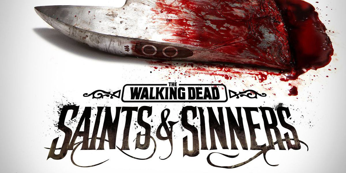 The Walking Dead: Saints and Sinners Revives a Tired Gaming Genre